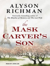 Richman, Alyson The Mask Carver`s Son