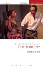 Grene, Nicholas The Theatre of Tom Murphy