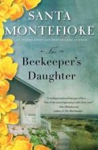 Montefiore, Santa The Beekeeper`s Daughter
