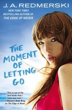 Redmerski, J. A. The Moment of Letting Go
