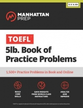 Manhattan Prep TOEFL 5lb Book of Practice Problems