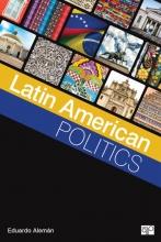 Eduardo Aleman, Latin American Politics