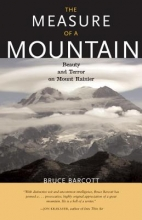 Barcott, Bruce The Measure of a Mountain