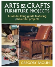 Paolini, Gregory Arts & Crafts Furniture Projects