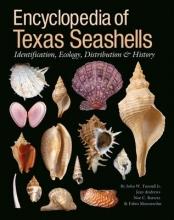 Tunnell, John W. Encyclopedia of Texas Seashells