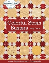 Cowan, Mary Colorful Stash Busters