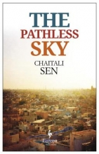 Sen, Chaitali The Pathless Sky