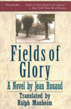 Rouaud, Jean Fields of Glory