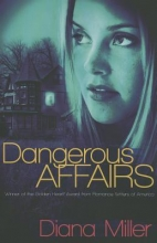 Miller, Diana Dangerous Affairs