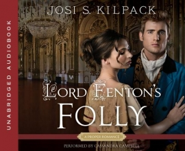 Kilpack, Josi S. Lord Fenton`s Folly