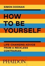Simon Doonan , How to Be Yourself