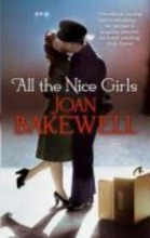 Bakewell, Joan All the Nice Girls