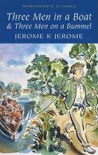 Jerome, Jerome K Three Men in a Boat & Three Men on the Bummel