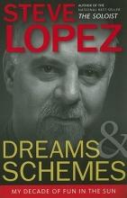 Lopez, Steve Dreams and Schemes