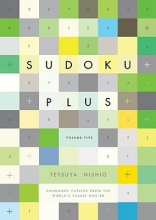 Nishio, Tetsuya Sudoku Plus, Volume Five