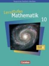 Lernstufen Mathematik 10. Schuljahr. Schülerbuch. Typ B