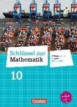 Cornetz, Elke,   Koullen, Reinhold,   Hecht, Wolfgang Schlüssel zur Mathematik 10. Schuljahr. Schülerbuch Differenzierende Ausgabe Niedersachsen