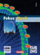 Schlichting, Hans-Joachim,   Schepers, Harald,   Lichtenberger, Jochim,   Heise, Harri Fokus Physik 01. Schülerbuch mit DVD-ROM. Gymnasium Hessen