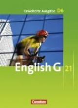 Lamsdale, Claire,   Harger, Laurence,   Abbey, Susan,   Schwarz, Hellmut English G 21. Erweiterte Ausgabe D 6. Schülerbuch