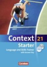 Schwarz, Hellmut Context 21 - Starter. Language and Skills Trainer. Mit Lösungsschlüssel