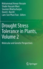 Mohammad Anwar Hossain,   Shabir Hussain Wani,   Soumen Bhattacharjee,   David J Burritt Drought Stress Tolerance in Plants, Vol 2