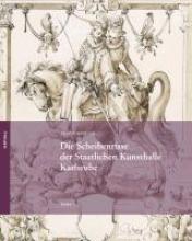 Mensger, Ariane Die Scheibenrisse der Staatlichen Kunsthalle Karlsruhe