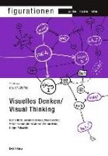 Figurationen 17,1. Visuelles Denken/Visual Thinking