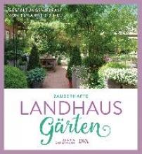 Christmann, Andrea Zauberhafte Landhaus-Gärten