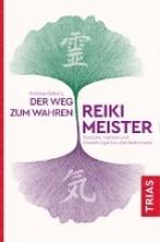 Dalberg, Andreas Der Weg zum wahren Reiki-Meister