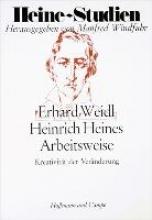 Weidl, Erhard Heines Arbeitsweise