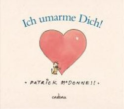 McDonnell, Patrick Ich umarme dich!