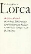 Garcia Lorca, Federico Briefe an Freunde