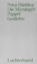 Härtling, Peter Die Mrsinger Pappel