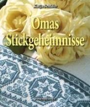 Schäfer, Katja Omas Stickgeheimnisse