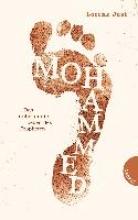 Just, Lorenz Mohammed, Das unbekannte Leben des Propheten