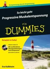 Eva Kalbheim So leicht geht Progressive Muskelentspannung fur Dummies