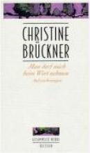 Brückner, Christine Man darf mich beim Wort nehmen