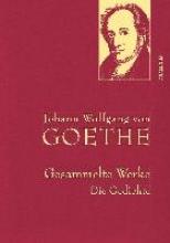 Goethe, Johann Wolfgang von Gesammelte Werke. Die Gedichte (Iris®-LEINEN mit goldener Schmuckprägung)