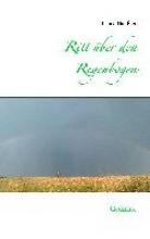 Häußler, Bianca Ritt über den Regenbogen