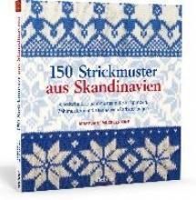Mucklestone, Mary Jane 150 Strickmuster aus Skandinavien