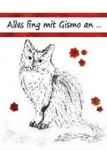 Daus, Barbara Alles fing mit Gismo an ...