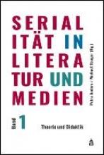 Serialit?t in Literatur und Medien