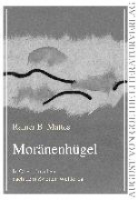 Mattes, Rainer B. Moränenhügel