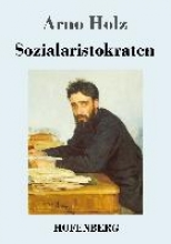 Holz, Arno Sozialaristokraten