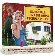 Twilfer, Kai Schantall, tu ma die Omma Tschüss rufen!