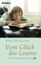 Steinacker, Hans Vom Gl�ck des Lesens