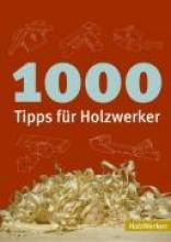 Blandford, Percy 1000 Tipps für Holzwerker