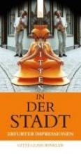 Glase-Winkler, Gitte Mitten in der Stadt