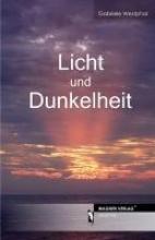 Westphal, Gabriele Licht und Dunkelheit