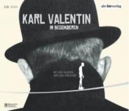 Valentin, Karl Im Besonderen.Edition 5CD`s